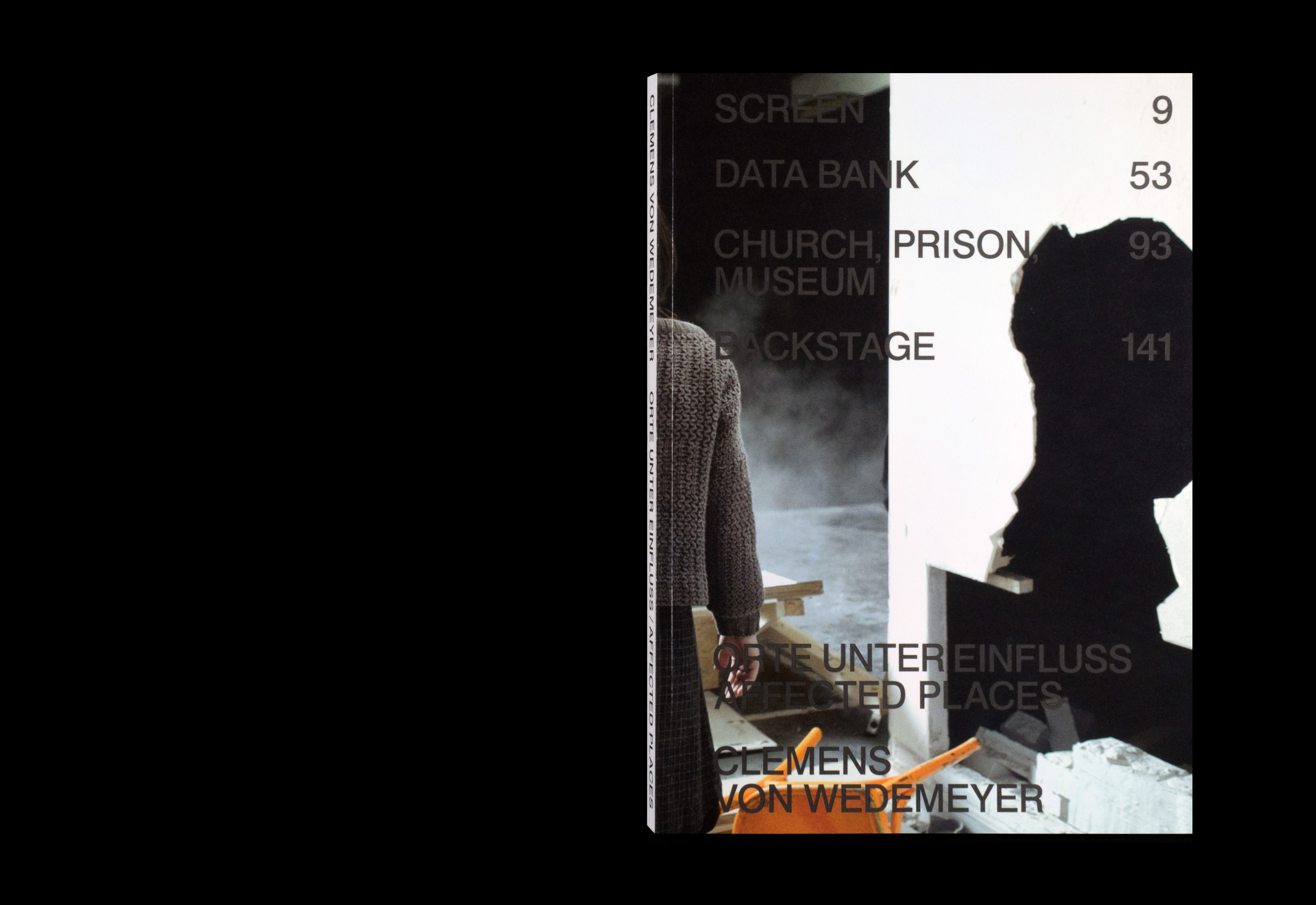 Fabian Bremer / Pascal Storz: Clemens von Wedemeyer, Orte unter Einfluss / Affected Places
